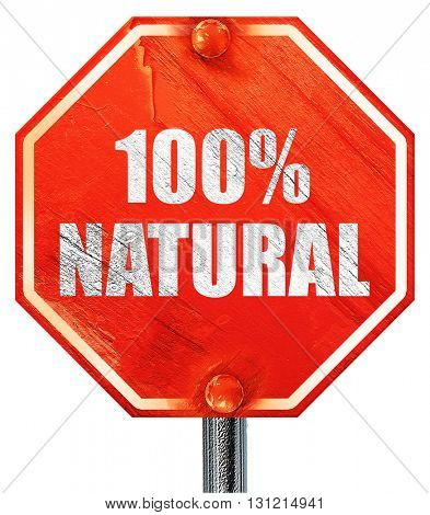 100% natural, 3D rendering, a red stop sign