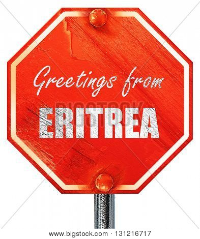 Greetings from eritrea, 3D rendering, a red stop sign
