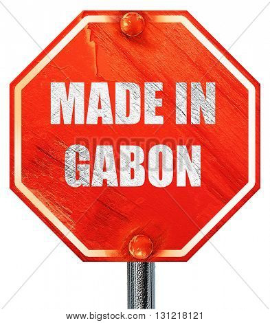 Made in gabon, 3D rendering, a red stop sign