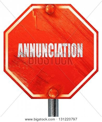 annunciation, 3D rendering, a red stop sign