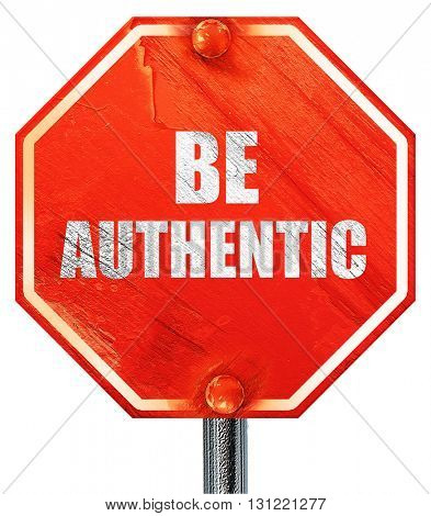 be authentic, 3D rendering, a red stop sign