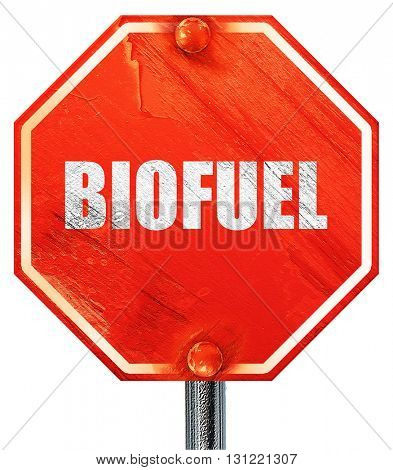 biofuel, 3D rendering, a red stop sign