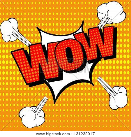 Wow Comic Text, Pop Art style. Comic speech bubble. Surprised or shocked wow emotion with burst sound effects. Vector illustration