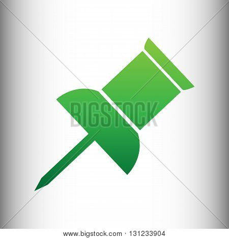 Pin push sign. Green gradient icon on gray gradient backround.