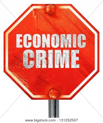 economic crime, 3D rendering, a red stop sign