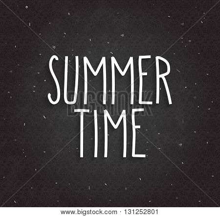 Summer time background on black chalkboard. Handwritten text. Vector illustration.