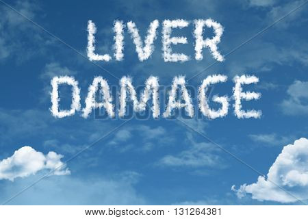 Liver Damage cloud word with a blue sky