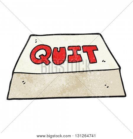 freehand textured cartoon quit button