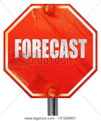 forecast, 3D rendering, a red stop sign