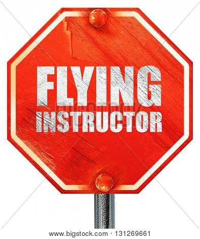 flying instructor, 3D rendering, a red stop sign