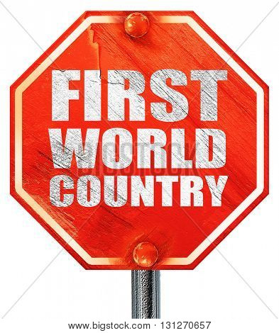 first world country, 3D rendering, a red stop sign