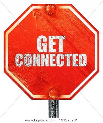 get connected, 3D rendering, a red stop sign