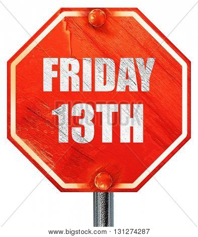 friday 13th, 3D rendering, a red stop sign
