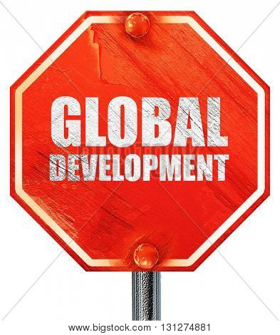 global development, 3D rendering, a red stop sign