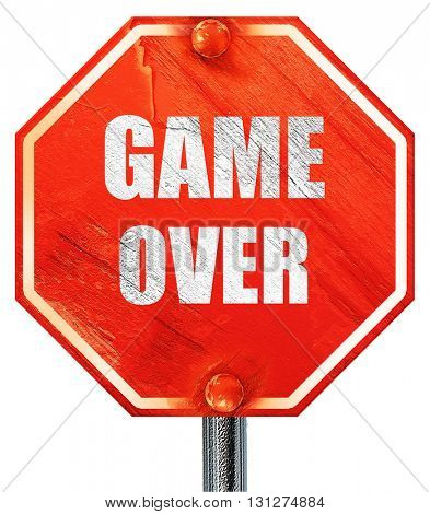 game over, 3D rendering, a red stop sign