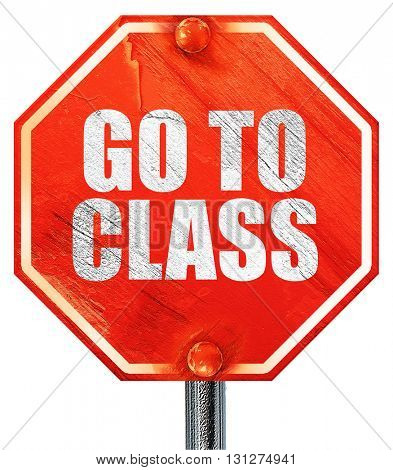 go to class, 3D rendering, a red stop sign