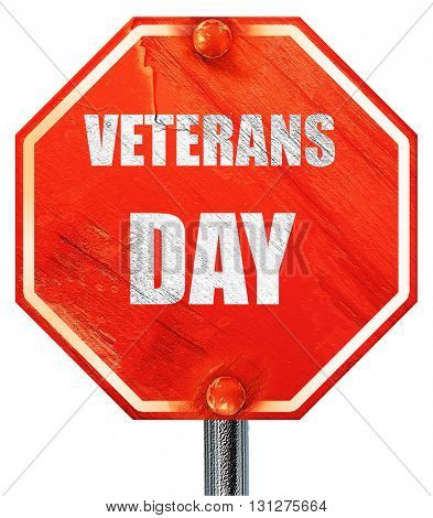 veterans day background, 3D rendering, a red stop sign