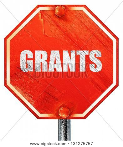 grants, 3D rendering, a red stop sign