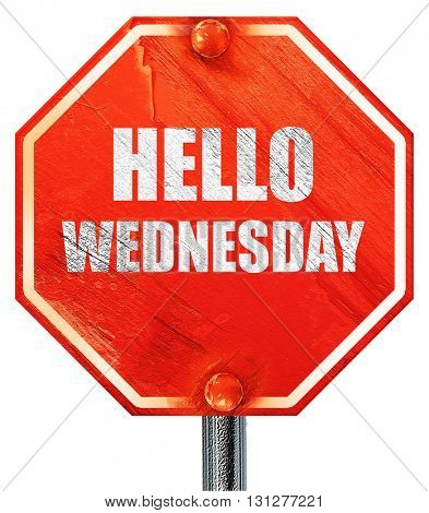 hello wednesday, 3D rendering, a red stop sign