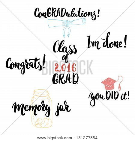 Hand drawn typography lettering phrases set to Class of 2016 GRAD . Modern calligraphy for typography greeting and invitation card for Graduation.
