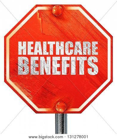 healthcare benefits, 3D rendering, a red stop sign