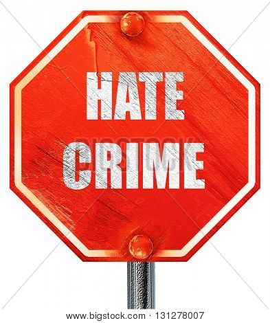 Hate crime background, 3D rendering, a red stop sign