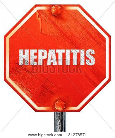hepatitis, 3D rendering, a red stop sign