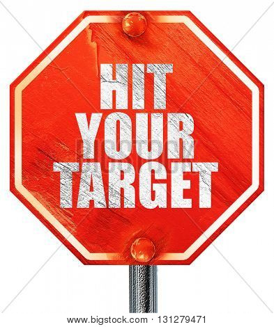 hit your target, 3D rendering, a red stop sign