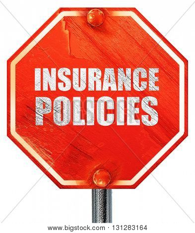 insurance policies, 3D rendering, a red stop sign