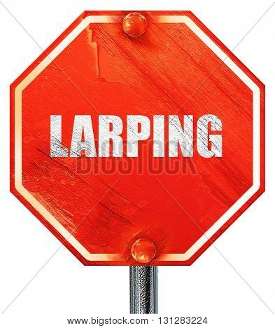 larping, 3D rendering, a red stop sign