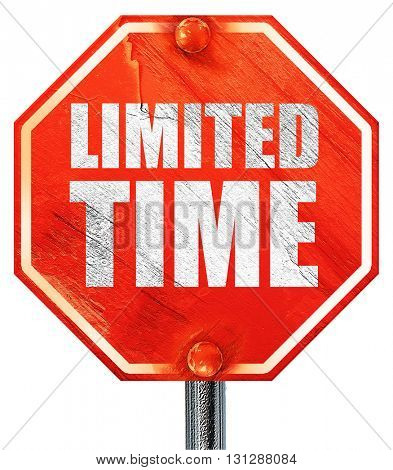limited time, 3D rendering, a red stop sign