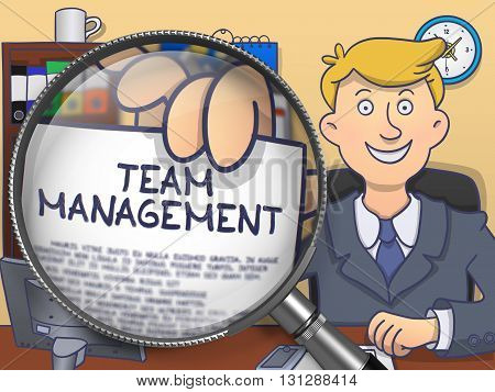 Team Management. Concept on Paper in Business Man's Hand through Magnifier. Multicolor Doodle Style Illustration.
