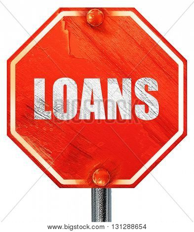 loans, 3D rendering, a red stop sign