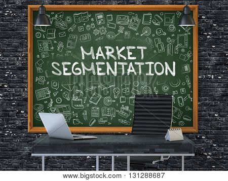 Market Segmentation - Hand Drawn on Green Chalkboard in Modern Office Workplace. Illustration with Doodle Design Elements. 3D.