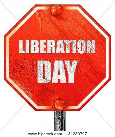 liberation day, 3D rendering, a red stop sign