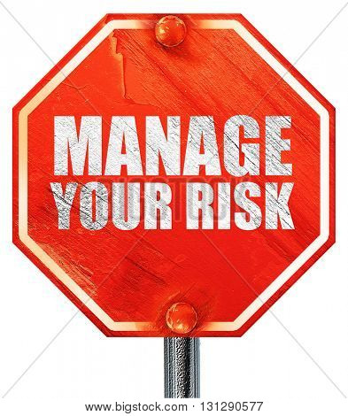 manage your risk, 3D rendering, a red stop sign