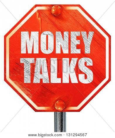 money talks, 3D rendering, a red stop sign