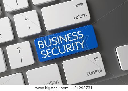 Business Security Key. Concept of Business Security, with Business Security on Blue Enter Keypad on Modern Keyboard. Button Business Security on Modern Keyboard. 3D.