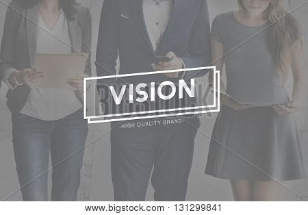 Vision Visionary Imaginary Expectation Concept