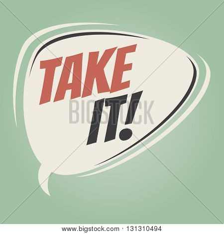 take it retro speech balloon