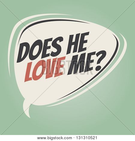 does he love me retro speech balloon