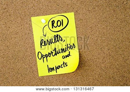 Business Acronym Roi Results, Opportunities And Impacts