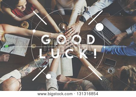 Good Luck Wish Message Motivation Concept