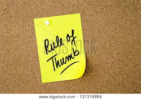Rule Of Thumb Written On Yellow Paper Note