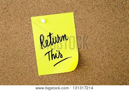 Return This Written On Yellow Paper Note