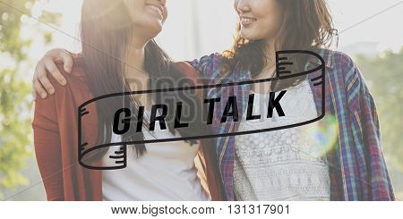 Girlfriends Girl Talk Friendship Togetherness Relationship Concept
