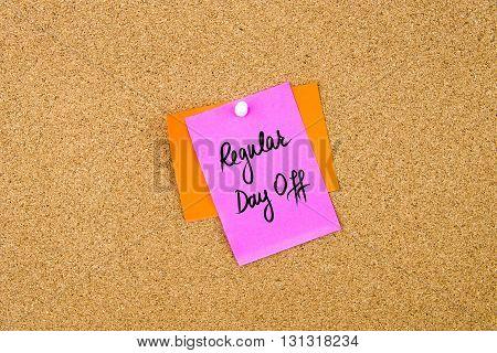 Regular Day Off Written On Paper Note