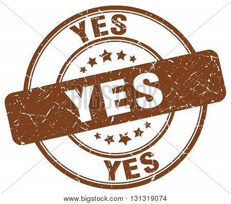 Yes Brown Grunge Round Vintage Rubber Stamp.yes Stamp.yes Round Stamp.yes Grunge Stamp.yes.yes Vinta