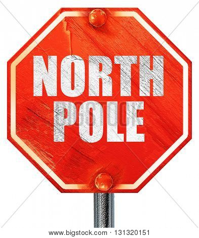 north pole, 3D rendering, a red stop sign