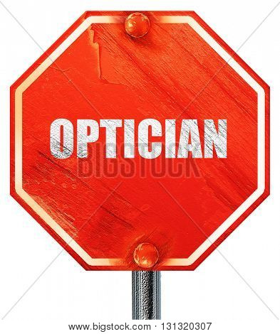 optician, 3D rendering, a red stop sign